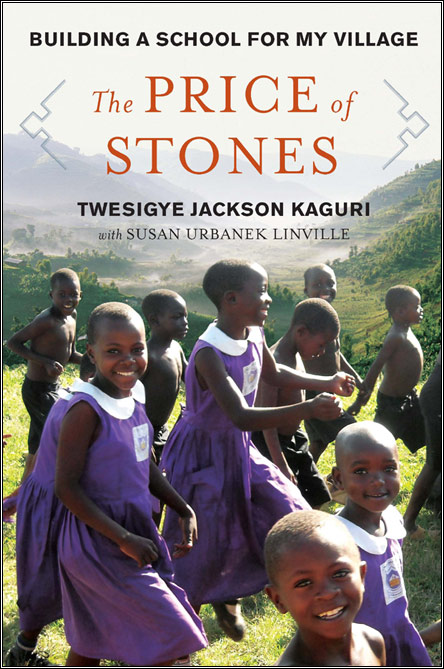 Twesigye Jackson Kaguri's book - The Price of Stones