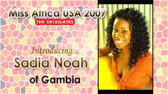Miss Africa USA 2007: Delegate Sadia Noah of Gambia