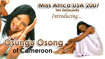 Miss Africa USA 2007: Delegate Osungu Osong of Cameroon