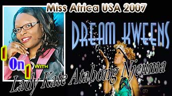 Miss Africa USA 2007: One on One with Lady Kate Atabong Njeuma