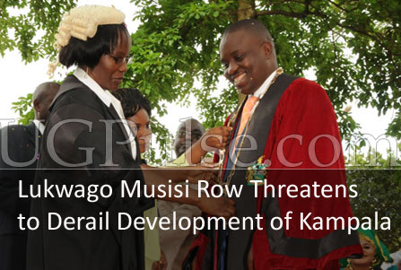 Lukwago-Musisi Row Threatens to Derail Development of Kampala